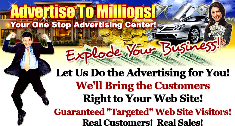 advertise to millions explode your business